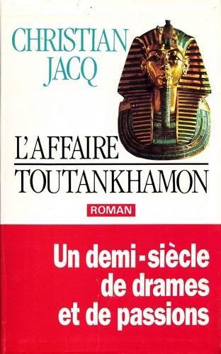 L'Affaire Toutankhamon de Christian Jacq