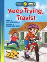 Happy Day Books, Level 3: Keep Trying, Travis!