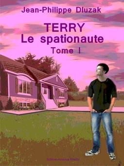 couv.TERRY LE SPATIONAUTE TOME I.maisonD