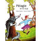 """Résultat de recherche d'images pour """"pélagie et le loup"""""""