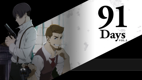 91 Days - Vol.2 Vostfr FHD [Blu-ray]