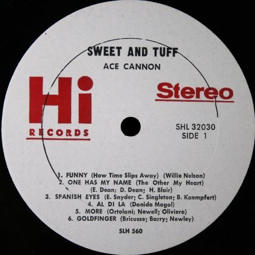 "Ace Cannon : Album "" Sweet And Tuff "" Hi Records SHL 32030 [ US ]"