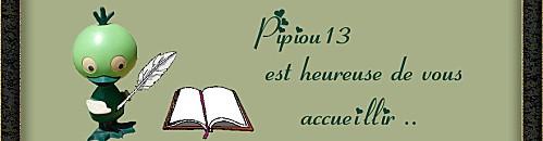 Pipiou13 est heureuse de