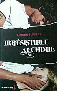 """""""Irrésistible alchimie"""" de Simone Elkeles"""
