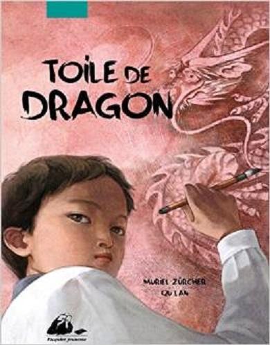 Muriel Zürchner / Qu Lan - Toile de dragon (2014)
