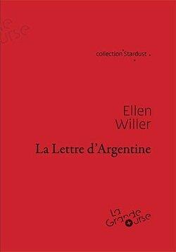 La Lettre d'Argentine, Ellen Willer