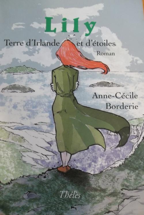 Lily, Terre d'Irlande et d'étoiles de Anne-Cécile Borderie