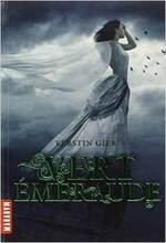 La trilogie des gemmes, tome 3 : Vert émeraude de Kerstin Gier