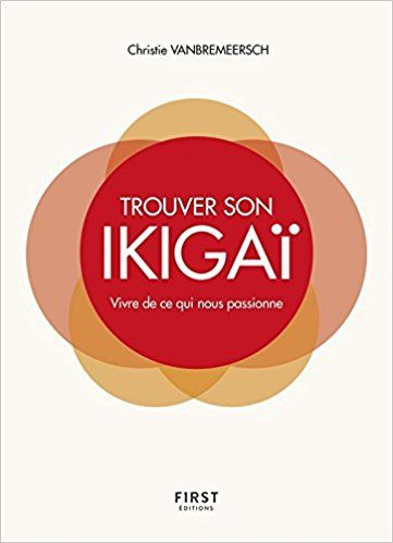 Trouver son IKIGAI !