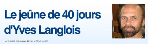 Témoignage : blog sur le jeûne de 40 jours d'Yves Langlois