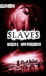 Slaves - Amheliie