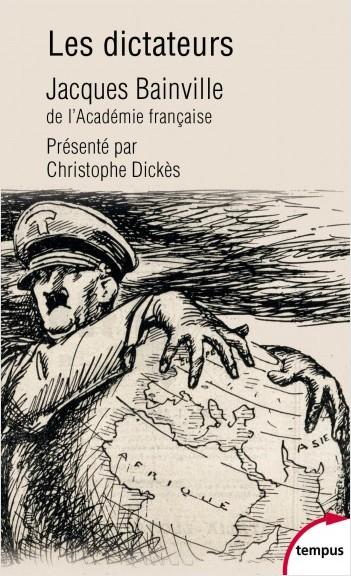 Les dictateurs  -  Jacques Bainville