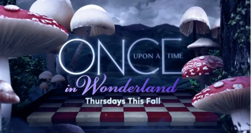 Petites infos sur Once Upon a Time et In Wonderland