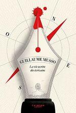 Guillaume MUSSO – La vie secrète des écrivains
