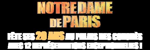 NOTRE DAME DE PARIS fête ses 20 ans au palais des congrès avec 12 dates exceptionnelles !