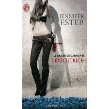 Jennifer Estep - exécutrice - T1 - le baiser de l'araignée