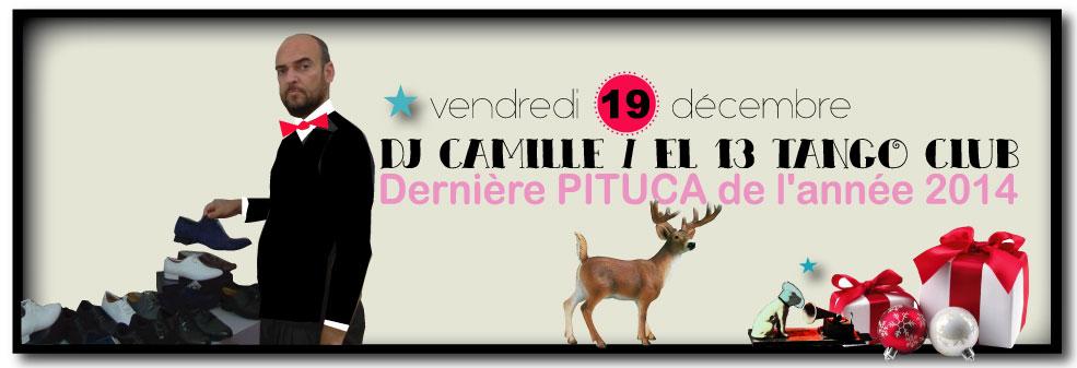 ★ Dernière PITUCA de l'année 2014, demain vendredi 19/12 avec DJ CAMILLE ★