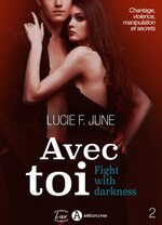 Fight with darkness - Lucie F. June