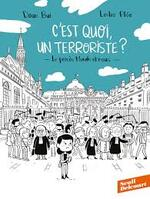 Doan Bui et Leslie Plée, C'est quoi un terroriste ?, Seuil Delcourt