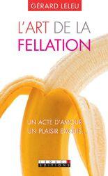 L'art de la fellation - l'art du cunnilingus de Dr Leleu