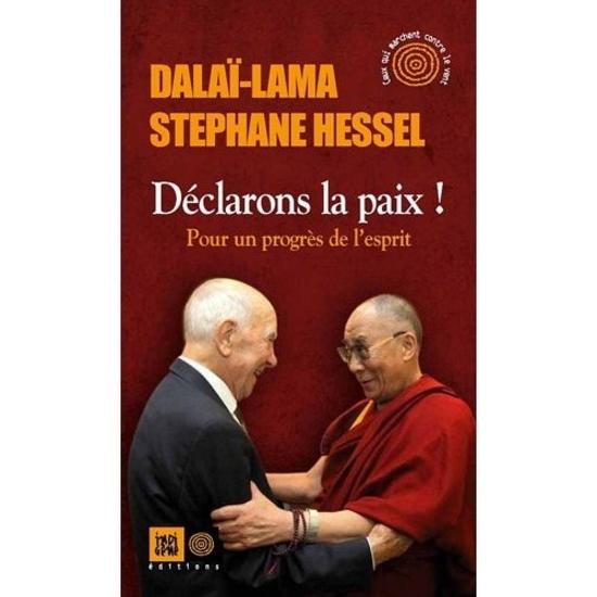 Déclarons la paix Dalaï-Lama Hessel