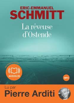 La rêveuse d'Ostende de E. E. Schmitt