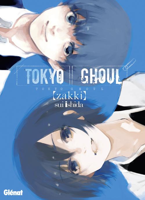 Tokyo ghoul - Zakki - Sui Ishida