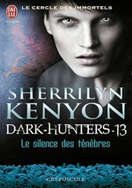 Dark-Hunters #16 - One Silent Night / Le Silence des Ténèbres