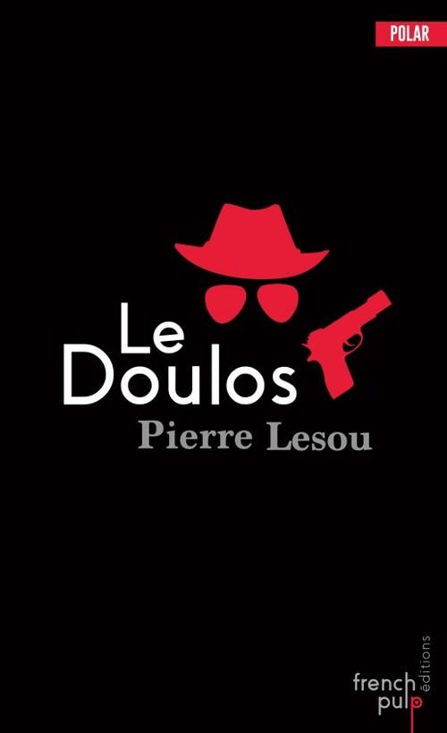 Le doulos - Pierre Lesou