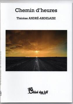Chemin d'heures -Thérèse André-Abdelaziz @ChloedesLys