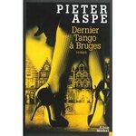 Dernier tango à Bruges Pieter Aspe