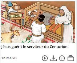 La guérison du serviteur du centurion