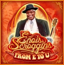 Enois Scrogginns - From E. To U. - Complete CD