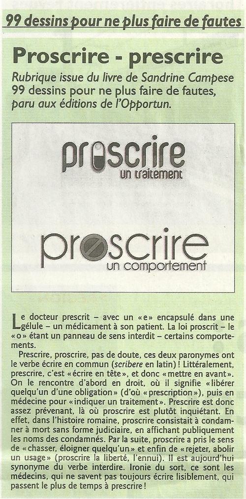 Proscrire ... prescrire....