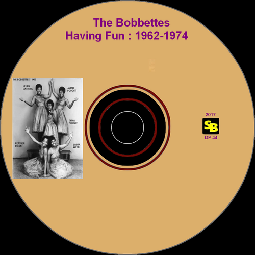 "The Bobbettes : CD "" Having Fun : 1962-1974 "" SB Records DP 43 [ FR ]"