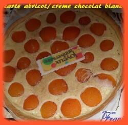 tarte abricots et crème chocolat blanc