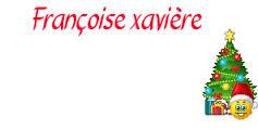 Dicton de la Ste Françoise-Xavière !