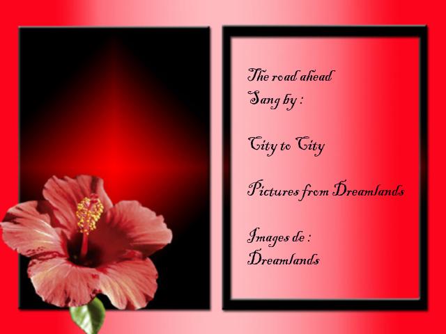 The road ahead - Chanté par ''City To City'' Images de Dreamlands