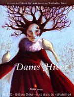 """""""Dame Hiver"""", conte des Frères Grimm"""