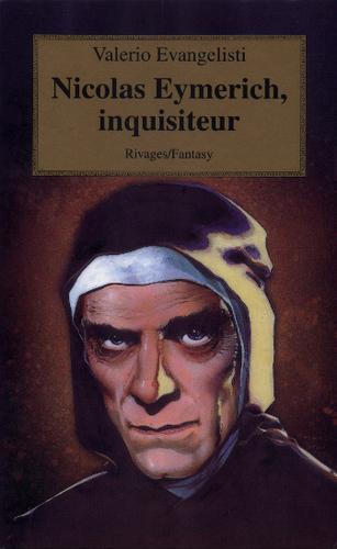 Nicolas Eymerich, tome 1 : Nicolas Eymerich, inquisiteur - Valerio Evangelisti