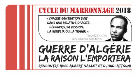 Guerre d'Algérie, la raison l'emportera *** Ce soir 30 mars 2018 Rencontre avec Albert NALLET et Djoudi ATTOUMI