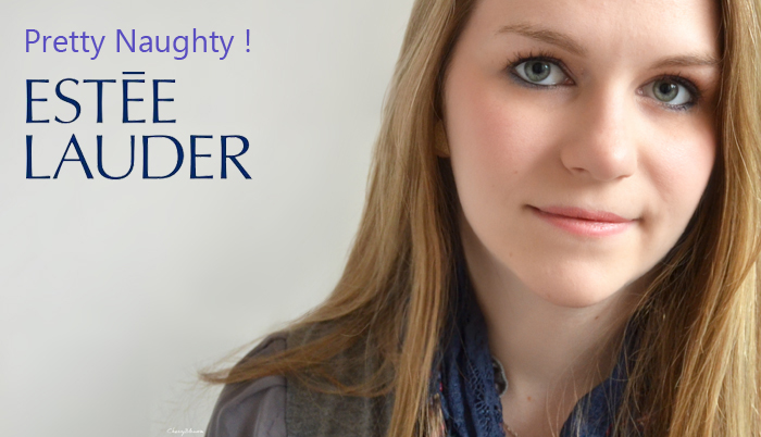 "I'am ""Pretty Naughty"" with Estée Lauder"