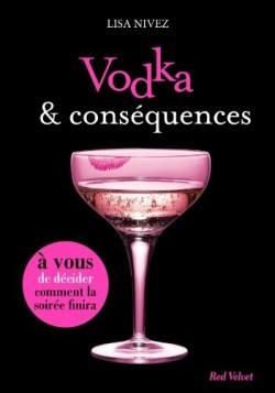 Vodka et conséquences -