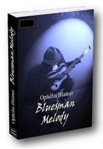 Bluesman Melody (Ophélia Blatner)