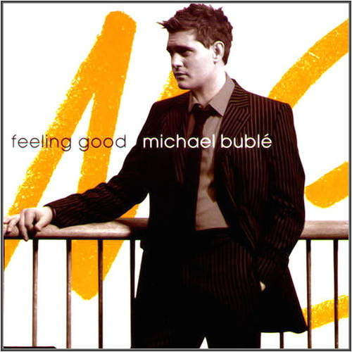 Michael Bublé - Feeling Good (2005)