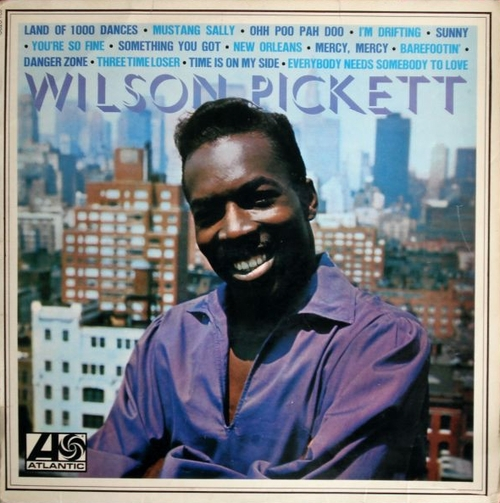 "Wilson Pickett : Album "" Wilson Pickett "" Atlantic Records 0820.102 [ FR ]"