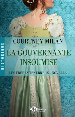 """La Gouvernante insoumise"" de Courtney Milan"