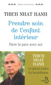 Prendre soin de l'enfant intérieur - Thich Nhat Hanh