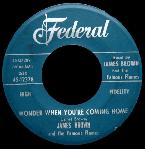 1960 James Brown & The Famous Flames Federal Records 45-12378 [ US ]