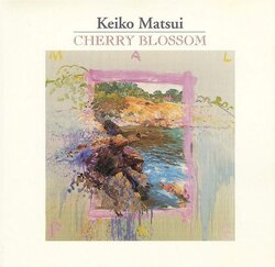 Keiko Matsui - Cherry Blossom - Complete CD